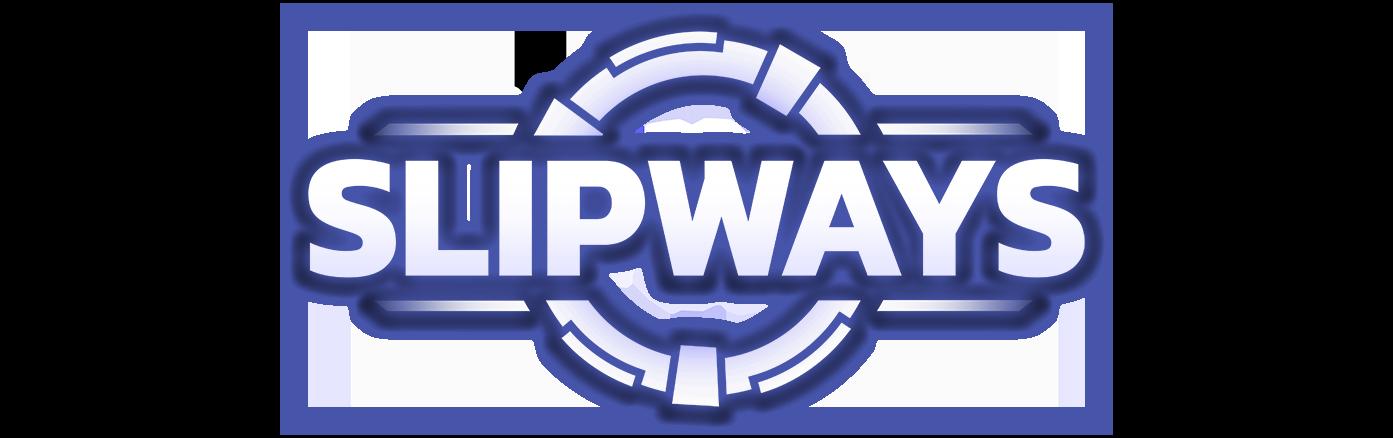 Slipways