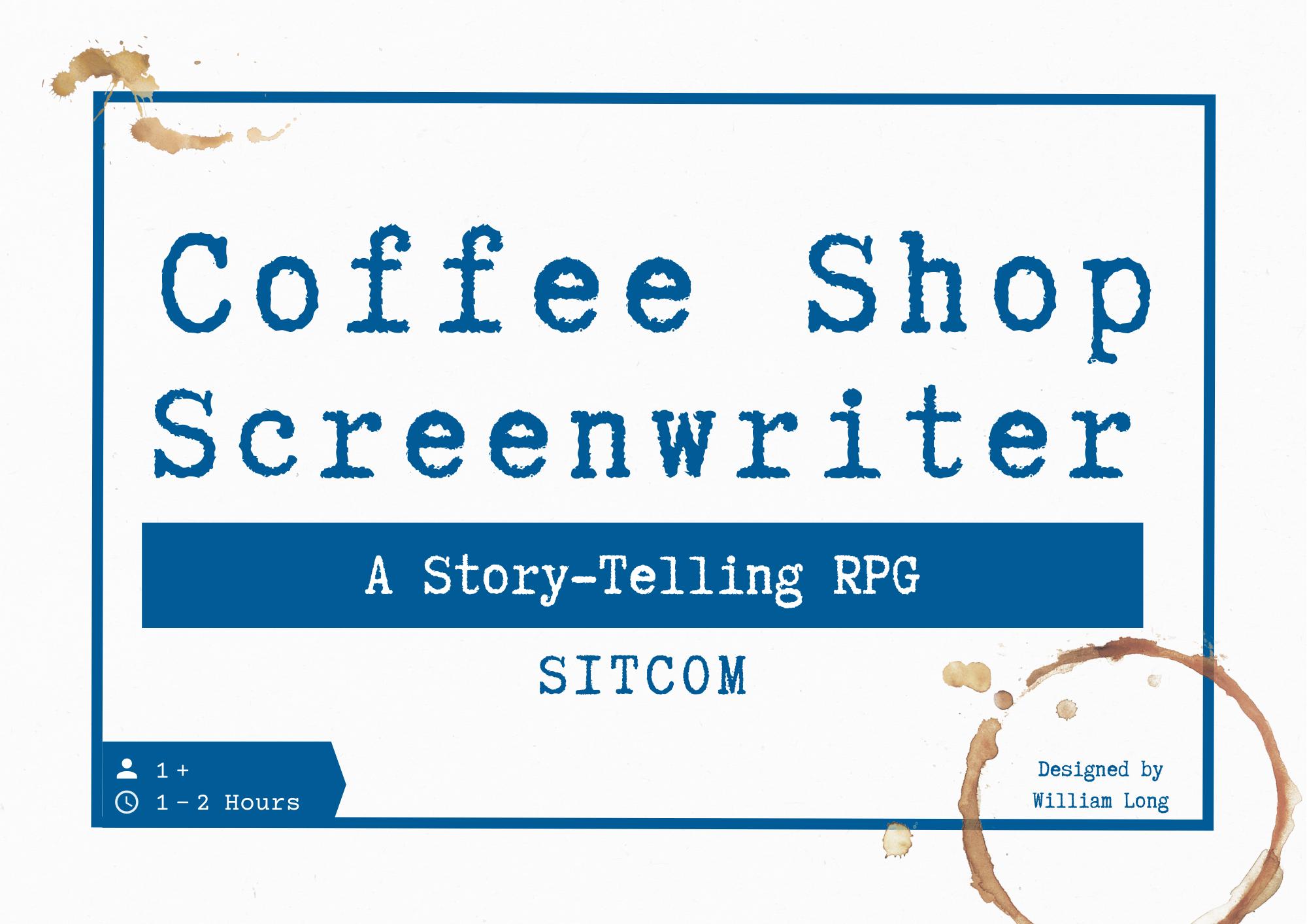 Coffee Shop Screenwriter - Sitcom