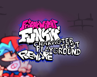 Friday Night Funkin' Character Test Playground Remake [Free] [Rhythm] [Windows] [macOS] [Linux] [Android]