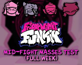 Play Friday Night Funkin' Test – Mid-Fight Masses (FULL WEEK)