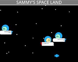 sammy's space land!