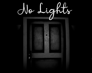 No Lights [Free] [Other] [Windows] [macOS] [Linux]