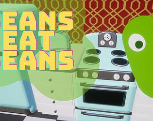 Beans Eat Beans