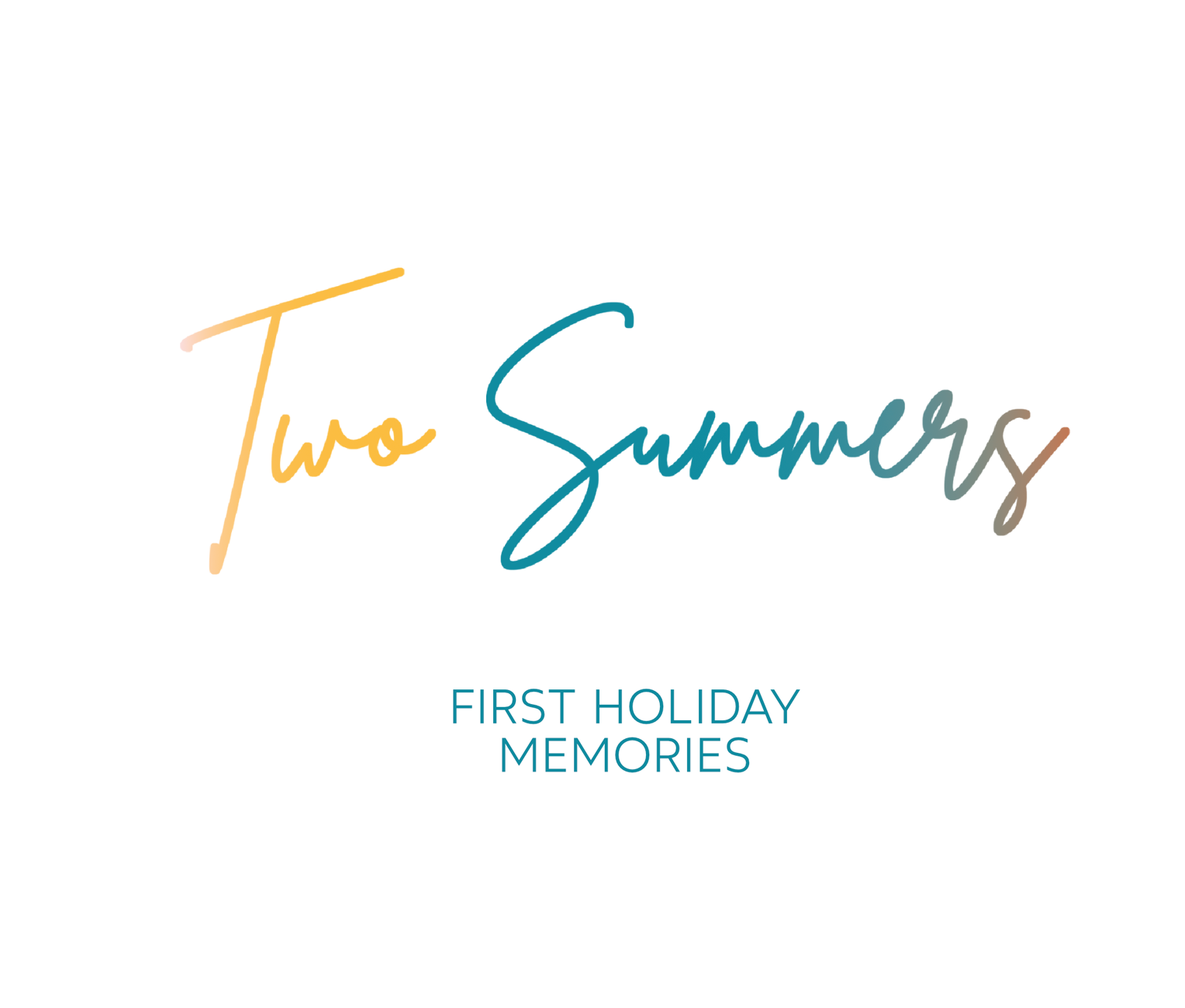 Two Summers: first holiday memories