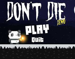 Don't Die (Demo) [Free] [Survival] [Windows]