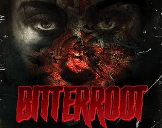 Bitterroot [Free] [Puzzle]