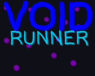 Void Runner [Free] [Platformer]