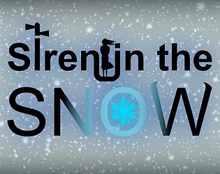 Siren in the Snow [Free] [Adventure] [Windows] [macOS] [Linux]