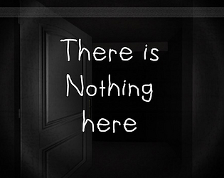 There is Nothing here [Free] [Simulation]