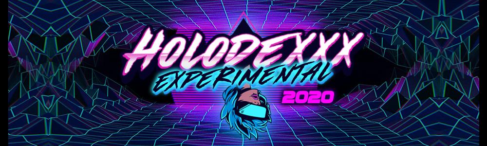 Holodexxx: Experimental 2020