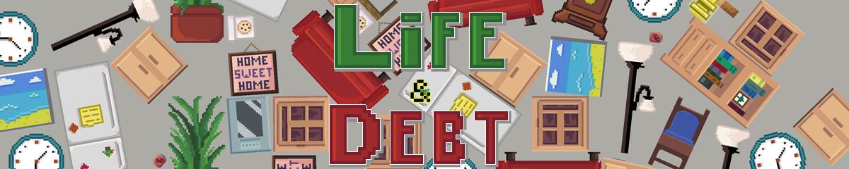Life and Debt: A Real Life Simulator