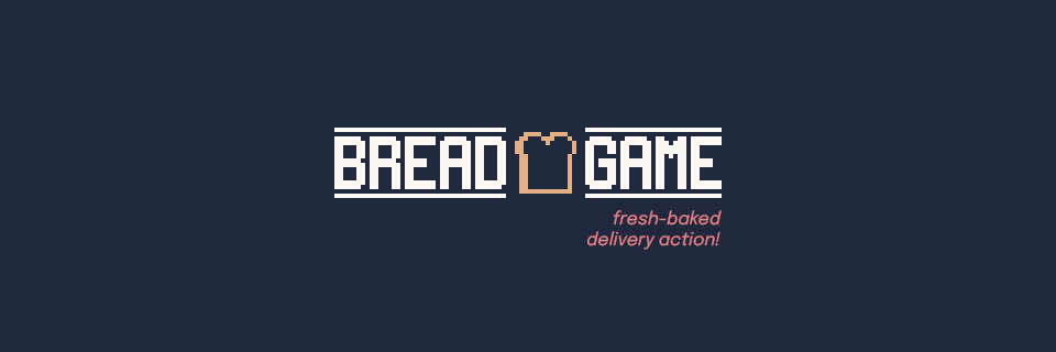 Bread Game