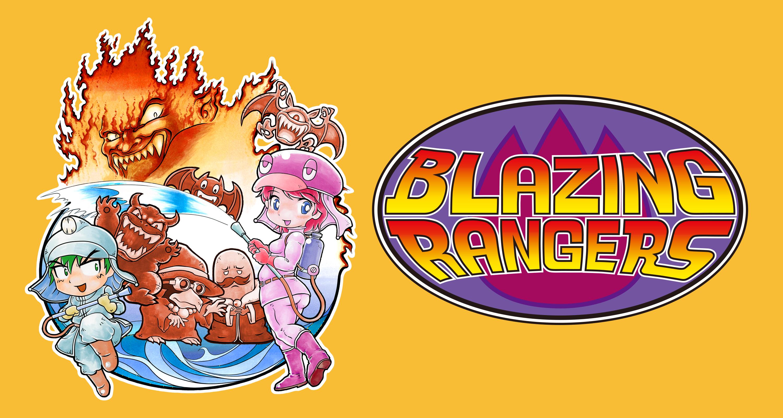 Blazing Rangers / 炎のレンジャーマン