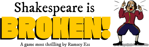 Shakespeare Is Broken!