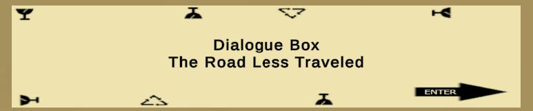 Dialogue Box - The road less traveled