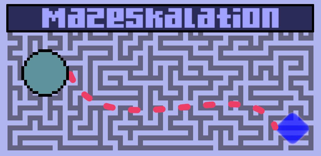 Mazeskalation