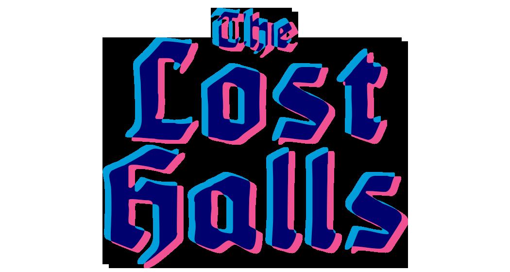 The Lost Halls