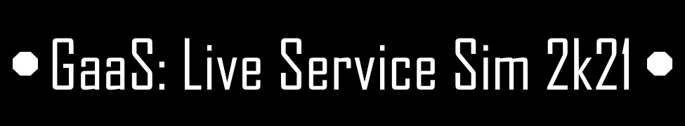 GaaS: Live Service Sim 2k21