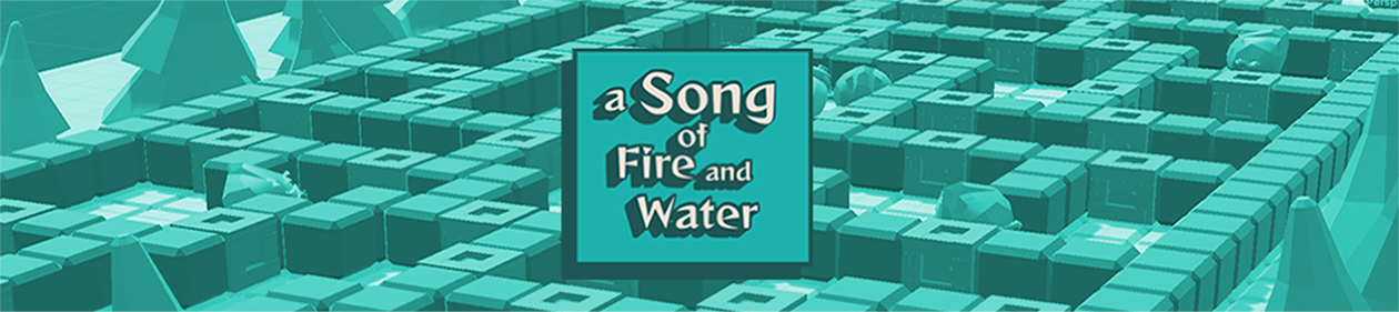 A Song of Fire & Water