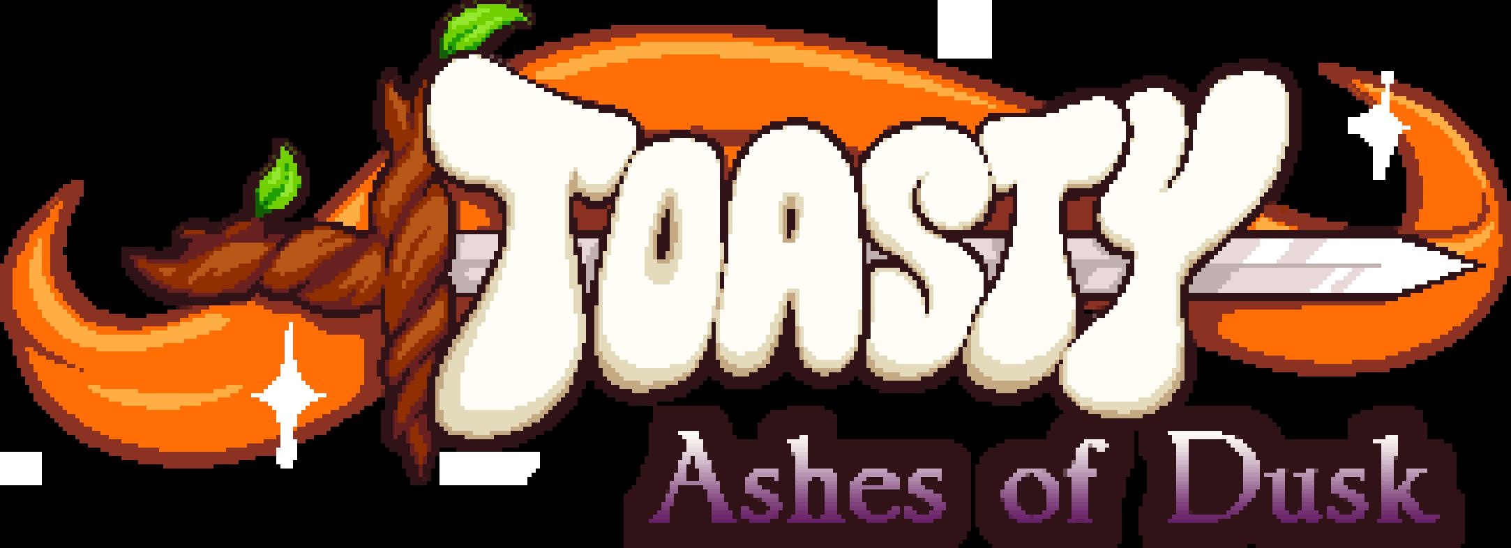 Toasty: Ashes of Dusk