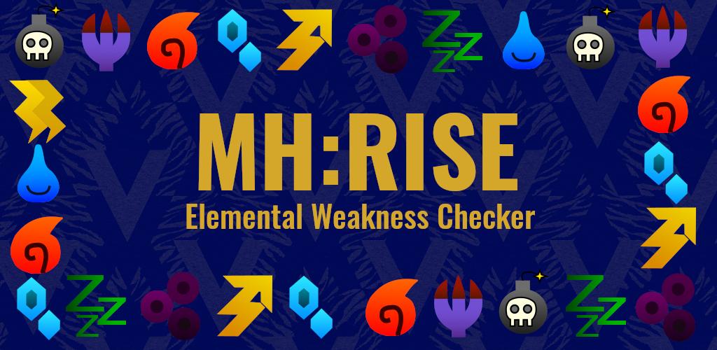 Elemental Weakness Checker for Monster Hunter Rise