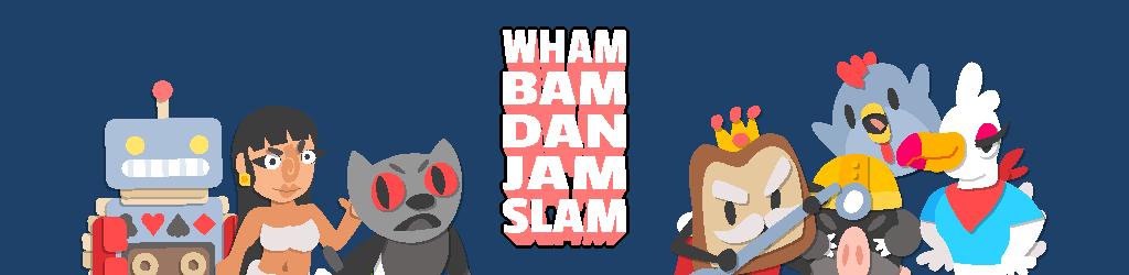Wham Bam Dan Jam Slam