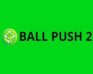 BALL PUSH 2 Thumbnail
