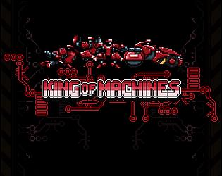 KING OF MACHINES [Free] [Action] [Windows]