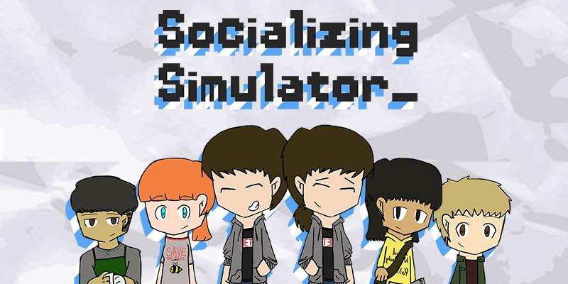 Socializing Simulator