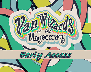 Van Wizards vs The Mageocracy (Early Access)