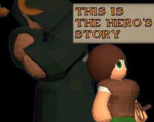 This is the Hero's Story After All