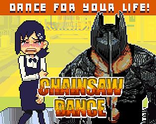 CHAINSAW DANCE DEMO [Free] [Rhythm] [Windows]