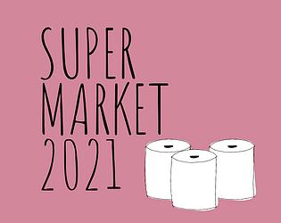 Supermarket 2021