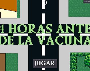 24 HORAS ANTES DE LA VACUNA