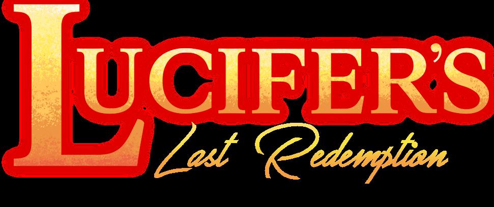 Lucifers Last Redemption