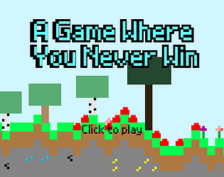 A Game Where You Never Win