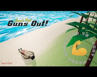 Sun's Out Guns Out!