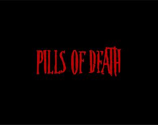 Pills Of Death Beta DEMO
