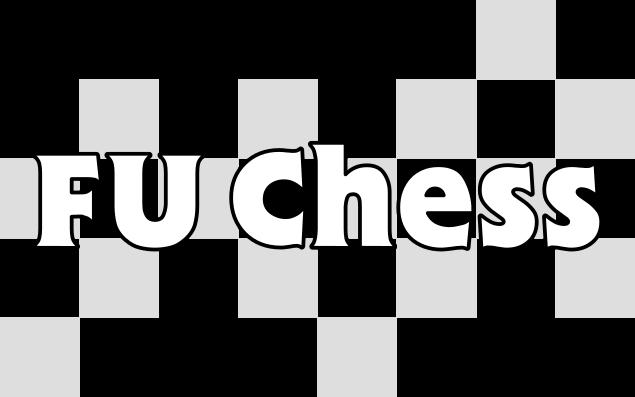 FU Chess