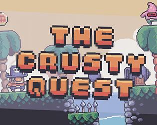Crusty Quest