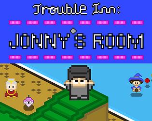 Trouble Inn: Jonny's Room