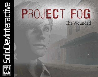 Project Fog: The Wounded