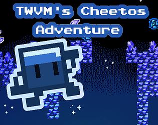 TWVM's Cheetos Adventure