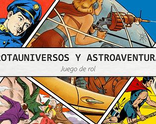 Trotauniversos y Astroaventuras - The XYAB Squad (LocJam RPG 2021)