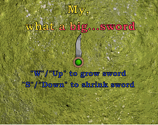 My, what a big...sword
