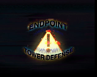 ENDPOINT - TOWER DEFENSE