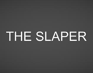 THE SLAPPER