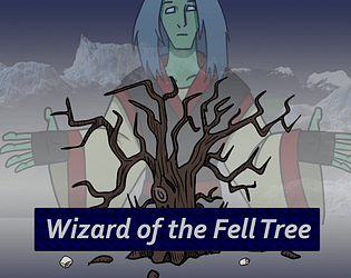 Wizard of the Fell Tree
