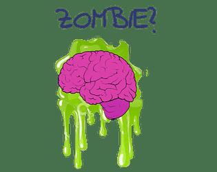 Zombie?