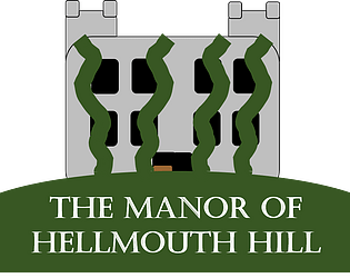 The Manor of Hellmouth Hill